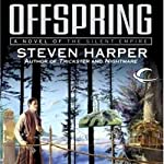 Offspring: Silent Empire, Book 4 (       UNABRIDGED) by Steven Harper Narrated by P J Ochlan