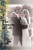 A Journey to Contentment: The Seasons of Life, Jablonski, B. John