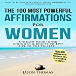 The 100 Most Powerful Affirmations for Women | Jason Thomas