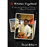 Kitchen Vagabond ~ David Gilbert