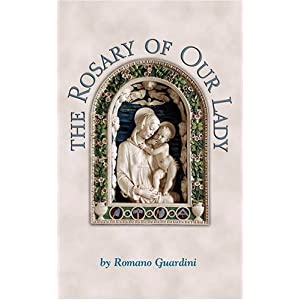 The Rosary of Our Lady Romano Guardini