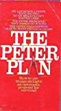 the Peter Plan: a Proposal for Survival (0553029770) by Laurence J. Peter
