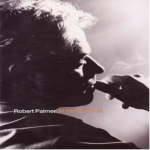 Robert Palmer - At His Very Best: Deluxe Sound & Vision - Zortam Music