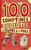 echange, troc Jean-Hugues Malineau, Gaëtan Dorémus, Gérard Bialestowski, Frédéric Rébéna, Collectif - 100 comptines à plumes et à poils