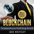 Blockchain: The Database Revolution That Will Change the World Hörbuch von Jake Whiteley Gesprochen von: John Lewis