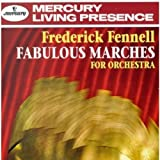 Fabulous Marches for Orchestra