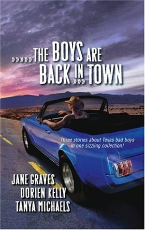 The Boys Are Back In Town: Falling For You Forward Pass Ready And Willing (Harlequin Signature Select), JANE GRAVES, DORIEN KELLY, TANYA MICHAELS