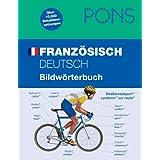 PONS Bildw�rterbuch Franz�sisch: Deutsch / Franz�sisch