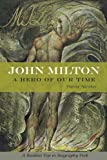 John Milton: A Hero of Our Time (1582437130) by Hawkes, David