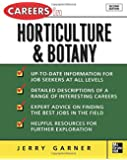 Careers in Horticulture and Botany (Careers inâ| Series)