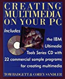 Creating multimedia on your PC /