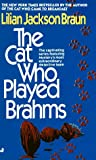 The Cat Who Played Brahms (Cat Who…) by Lilian Jackson Braun