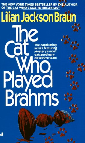 The Cat Who Played Brahms (Cat Who...), Braun,Lilian Jackson