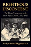 Righteous Discontent: The Womens Movement in the Black Baptist Church, 1880-1920