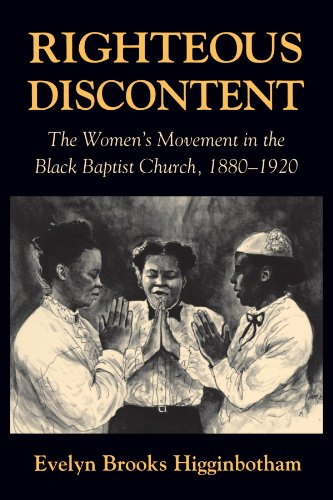 Righteous Discontent: The Women's Movement in the Black Baptist...