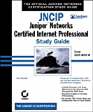 JNCIP: Exam CERT-JNCIP-M: Juniper Networks Certified Internet Professional Study Guide (Study Guides (Sybex))