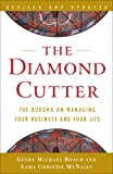 img - for The Diamond Cutter: The Buddha on Managing Your Business and Your Life book / textbook / text book
