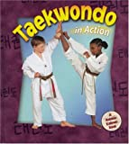 img - for Taekwondo in Action (Sports in Action) book / textbook / text book