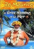 echange, troc Le Gros homme et la mer : Île Maurice