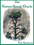Nature-Speak Oracle: Boxed set includes 60 true life oracle cards and 160 page guide book.