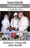 Interfaith Dialogue: A Catholic View