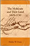 The Mohicans and Their Land 1609-1730