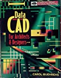 img - for DataCAD for Architects and Designers book / textbook / text book
