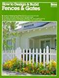 How to Design & Build Fences & Gates (0897213203) by Beneke, Jeff