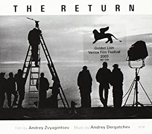 The Return-Music of the Film By Andrey Zvyagintsev