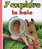 """Afficher """"J'explore la haie"""""""