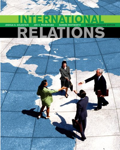 International Relations, Second Canadian Edition, with Research Navigator 2009 (2nd Edition)