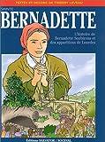 echange, troc Thierry Leveau - Sainte Bernadette : L'Histoire de Bernadette Soubirous et des apparitions de Lourdes