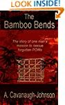 The Bamboo Bends: The story of one ma...