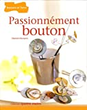 Passionnement bouton