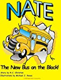 Nate: The New Bus on the Block!