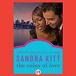 The Color of Love | Sandra Kitt