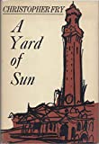 A Yard of Sun (0192113569) by Fry, Christopher