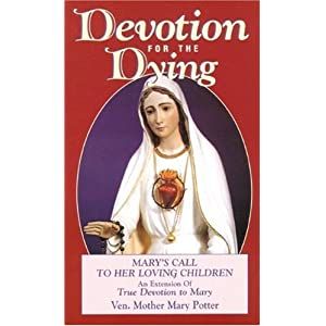 Devotion For The Dying