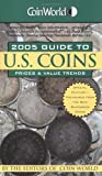 img - for Coin World 2005 Guide to U.S. Coins: Prices & Value Trends (Coin World Guide to U.S. Coins, Prices, & Value Trends) book / textbook / text book