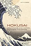 img - for Hokusai: Mountains and Water, Flowers and Birds book / textbook / text book