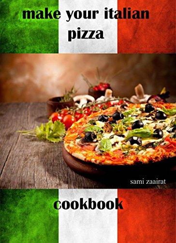 Make you italian pizza: cookbook
