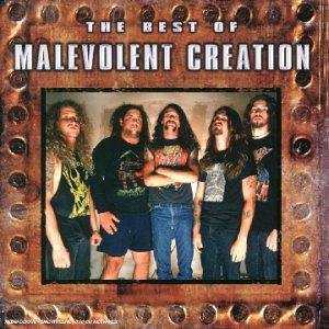 The Creation - The Best of Malevolent Creation - Zortam Music