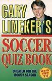 Gary Lineker's Soccer Quiz Book Pb