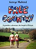 eBooks - Free Country: A Penniless Adventure the Length of Britain