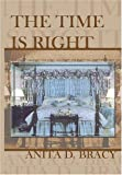 img - for The Time is Right book / textbook / text book