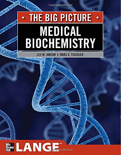 Medical Biochemistry: The Big Picture (Lange The Big Picture)