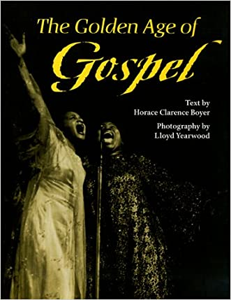 The Golden Age of Gospel (Music in American Life)