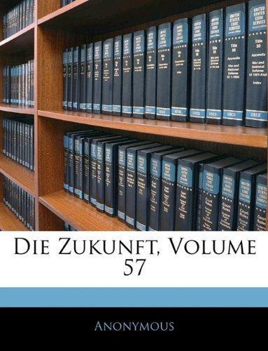 Die Zukunft, Volume 57