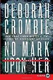 No Mark upon Her LP: A Novel (Duncan Kincaid/Gemma James Novels) (0062088564) by Crombie, Deborah