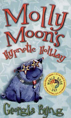 Molly Moon Stops the World | Kidsreads | Find a Book